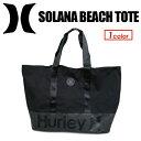 〔あす楽対応〕Hurley,ハーレー,バッグ,アクセサリー,トート,大容量●SOLANA BEACH TOTE HZQ037