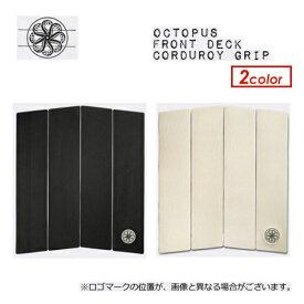 〔あす楽対応〕【送料無料】OCTOPUS IS REAL,オクトパス,デッキパッチ,デッキパッド,フロントデッキ●Front Deck Corduroy Grip