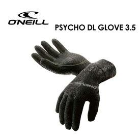 O'neill オニール サーフィン 防寒対策 グローブ●PSYCHO DL GLOVE 3.5 AO-9180