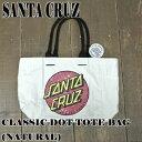 SANTA CRUZ/サンタクルズ CLASSIC DOT TOTE BAG NATURAL トート 手提げ 鞄