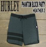 HURLEY/ハーレーPHANTOMBLOCKPARTYHEATHER2BOARDSHORTS00A男性用サーフパンツボードショーツ