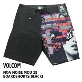 値下げしました!VOLCOM/ボルコム NOA NOISE MOD 19 BOARDSHORTS BLACK 男性用 サーフパンツ ボードショーツ メンズ 海水パンツ 水着 海パン MENS