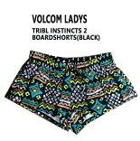 VOLCOM/ボルコム新作レディースサーフパンツTRIBLINSTINCTS2BLACKボードショーツ/サーフトランクス水着サーフィン用WOMENS女性用