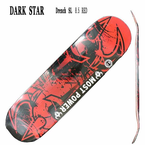 DRENCH SL RED 8.5 DARK STAR/ダークスター スケートボードデッキ/DECK スケボーSK8_02P01Oct16
