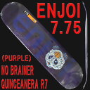 ENJOI/エンジョイ NO BRAINER QUINCEANERA R7 7.75 PURPLE DECK SK8 スケートボード/スケボーデッキ