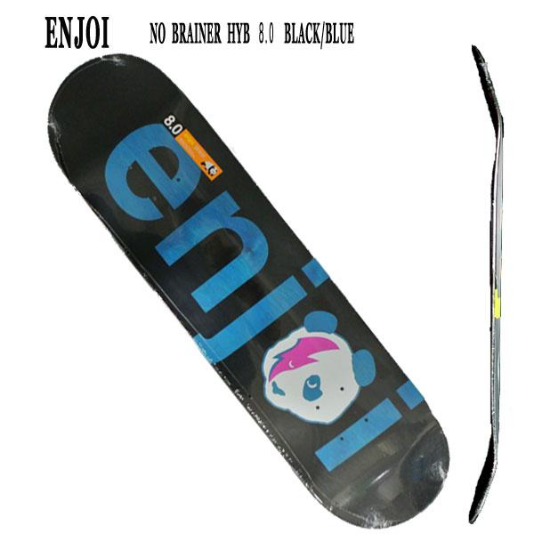 ENJOI/エンジョイ NO BRAINER HYB BLACK/BLUE 8.0 DECK SK8 スケートボード/スケボーデッキ