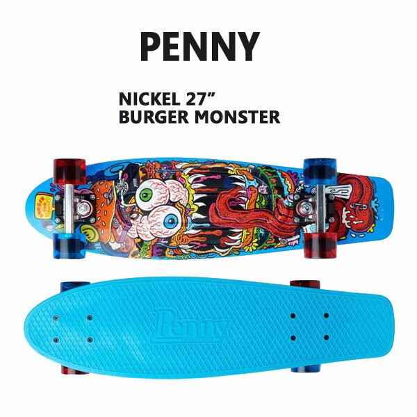 PENNY SKATEBOARDS/ペニースケートボード BURGER MONSTER BURGER RECORDS/バーガーレコーズコラボレーションモデル NICKEL/ニッケル 27 ミニクルーザースケボー 送料無料 ミニ_ショートSK8