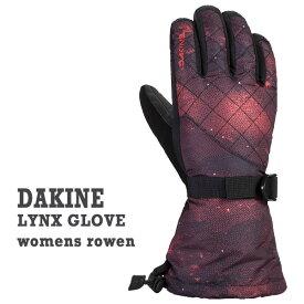 残り1点限り!値下げしました!DAKINE/ダカイン LYNX GLOVE ROWEN 女性用 レディース スノーボードグローブ 5本指 SNOW BOARD スノボ