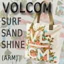 VOLCOM/ボルコム SURF SAND SHINE TOTE ARM トートバッグ 鞄 手提げ_02P01Oct16