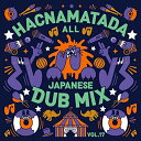 ▼CD/HACNAMATADA ALL JAPANESE DUB MIX VOL.17/HACNAMATADA/HACM-17 [9/12発売]