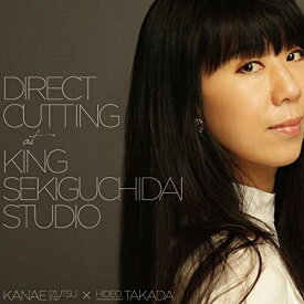 【取寄商品】 LP(30cm)/Direct Cutting at King Sekiguchidai Studio/井筒香奈江/LBLP-51