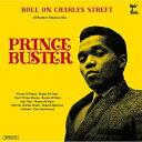 【取寄商品】 LP(30cm)/Roll On Charles Street - Prince Buster Ska Selection(2020年1月中旬発売予定)/プリンス・バ…
