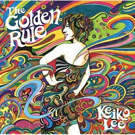 CD/THE GOLDEN RULE (Blu-specCD2+DVD) (歌詞対訳付) (初回生産限定盤)/KEIKO LEE/SICP-31303