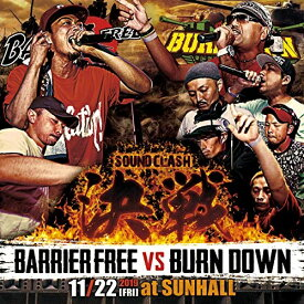 【取寄商品】 CD/決戦 -SOUND CLASH-/BARRIER FREE vs BURN DOWN/BVSBCD-1