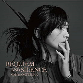 CD/REQUIEM AND SILENCE (初回限定盤)/鬼束ちひろ/VICL-65356 [2/20発売]