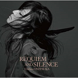 CD/REQUIEM AND SILENCE (歌詞付) (通常盤)/鬼束ちひろ/VICL-65358
