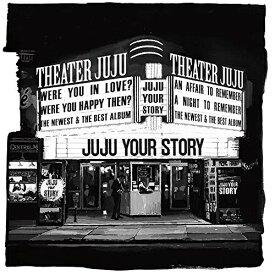 CD/YOUR STORY (4CD+DVD) (初回生産限定盤)/JUJU/AICL-3860 [4/8発売]