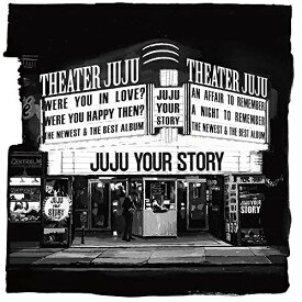 CD/YOUR STORY (通常盤)/JUJU/AICL-3865 [4/8発売]