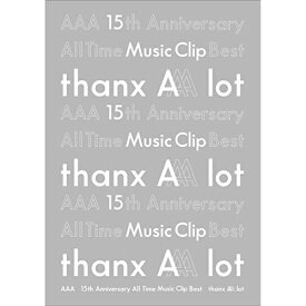 BD/AAA 15th Anniversary All Time Music Clip Best -thanx AAA lot-(Blu-ray) (2Blu-ray(スマプラ対応))/AAA/AVXD-92895