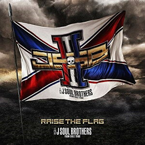 CD/RAISE THE FLAG (CD+3Blu-ray) (通常盤)/三代目 J SOUL BROTHERS from EXILE TRIBE/RZCD-77135