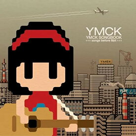 CD/YMCK SONGBOOK -songs before 8bit-/YMCK/AVCD-23645
