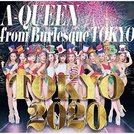 ★CD/TOKYO 2020 (2CD+DVD)/A-Queen from Burlesque Tokyo/FOCD-46