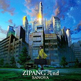 CD/ZIPANG 弐nd/SANOVA/VICJ-61785 [8/5発売]
