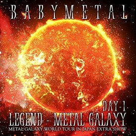 CD/LIVE ALBUM(1日目):LEGEND - METAL GALAXY(DAY-1)(METAL GALAXY WORLD TOUR IN JAPAN EXTRA SHOW)/BABYMETAL/TFCC-86717