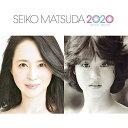 CD/SEIKO MATSUDA 2020 (通常盤)/松田聖子/UPCH-20551