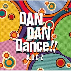CD/DAN DAN Dance!! (通常盤)/A.B.C-Z/PCCA-4858