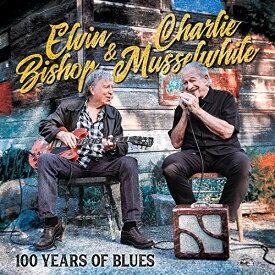 CD/ブルースの100年 (解説歌詞対訳付)/エルヴィン・ビショップ&チャーリー・マッスルホワイト/PCD-25308