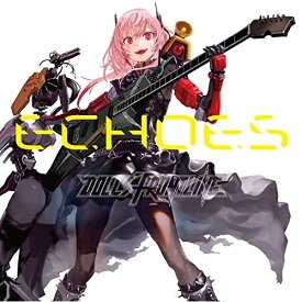 CD/Character Songs Collection 「ECHOES」 (歌詞付) (通常盤)/ドールズフロントライン/VICL-65416