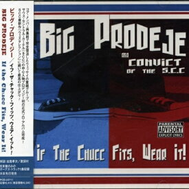 CD/イフ・ザ・チャック・フィッツ、ウェア・イット!/ビッグ・プロディジー/PCD-23711