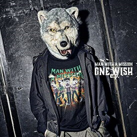CD/ONE WISH e.p. (通常盤)/MAN WITH A MISSION/SRCL-11664