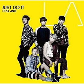 CD/JUST DO IT (通常盤)/FTISLAND/WPCL-12427