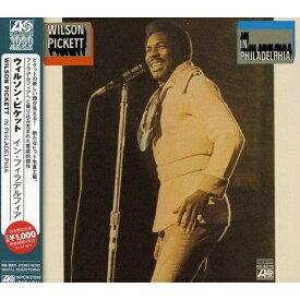 CD/イン・フィラデルフィア (解説歌詞付) (完全生産限定盤/特別価格盤)/ウィルソン・ピケット/WPCR-27593