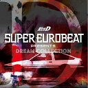 CD/SUPER EUROBEAT presents 頭文字(イニシャル)D DREAM COLLECTION/オムニバス/EYCA-12185