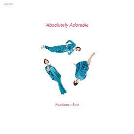 ★CD/Absolutely Adorable/星屑スキャット/KCBR-4