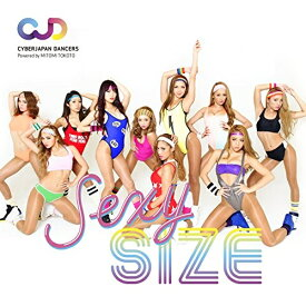 CD/CYBERJAPAN DANCERSエクササイス 「SEXY SIZE」(セクシサイズ) (CD+DVD)/CYBERJAPAN DANCERS/TYCT-60069