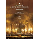 DVD/BTS WORLD TOUR 'LOVE YOURSELF' 〜JAPAN EDITION〜 (通常版)/BTS/UIBV-10050