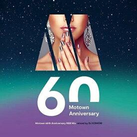 CD/Motown 60th Anniversary R&B Mix mixed by DJ KOMORI/DJ KOMORI/UICZ-1723