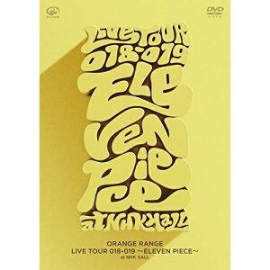 DVD/LIVETOUR018-019〜ELEVENPIECE〜atNHKホール/ORANGERANGE/VIBL-961[11/20発売]