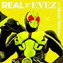 CD/REAL×EYEZ (通常盤)/J×Takanori Nishikawa/AVCD-94689 [1/22発売]