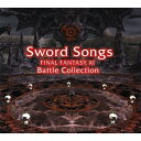 CD/Sword Songs FINAL FANTASY XI Battle Collections/ゲーム・ミュージック/SQEX-10319