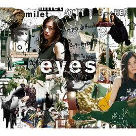 CD/eyes (CD+Blu-ray) (初回生産限定盤A)/milet/SECL-2570 [5/13発売]