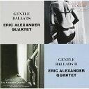 CD/ジェントル・バラッズ ジェントル・バラッズII/エリック・アレキサンダー・カルテット/VHCD-1094