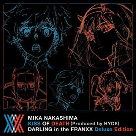 CD/KISS OF DEATH(Produced by HYDE) (CD+Blu-ray) (完全生産限定ダーリン・イン・ザ・フランキス Deluxe Edition盤)/中島美嘉/AICL-3537