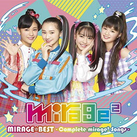CD/MIRAGE☆BEST 〜Complete mirage2 Songs〜 (通常盤)/mirage2/AICL-3895