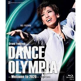 【取寄商品】 BD/花組東京国際フォーラム ホールC公演 Grand Festival 『DANCE OLYMPIA』 -Welcome to 2020-(Blu-ray)/趣味教養/TCAB-122