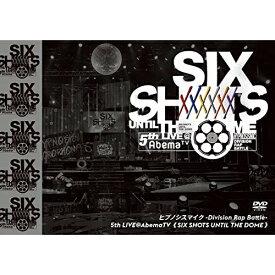 DVD/ヒプノシスマイク-Division Rap Battle-5th LIVE@AbemaTV(SIX SHOTS UNTIL THE DOME)/オムニバス/KIBM-855